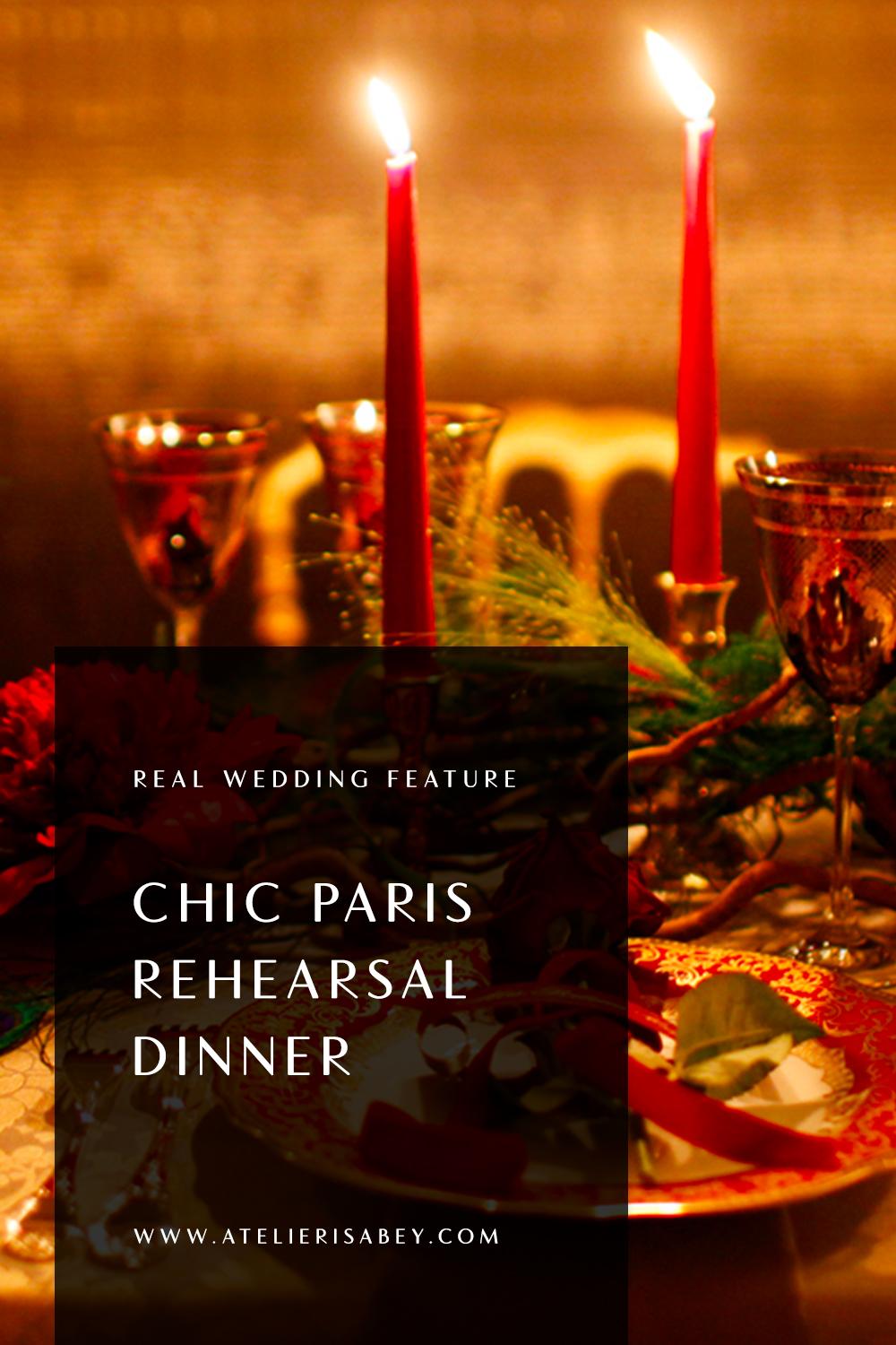 Chic Paris Rehearsal Dinner
